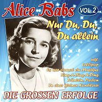 Alice Babs – Nur Du, Du, Du allein - Die groszen Erfolge Vol. 2