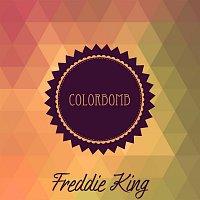 Freddie King – Colorbomb