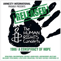 Různí interpreti – ?Released! The Human Rights Concerts 1986: A Conspiracy Of Hope [Live]