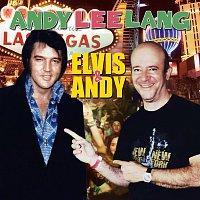 Andy Lee Lang – Elvis & Andy