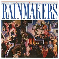 The Rainmakers – The Rainmakers