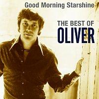 Oliver – Good Morning Starshine: The Best Of Oliver