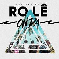 Atitude 67 – Atitude No Role - Onda