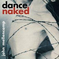 John Mellencamp – Dance Naked