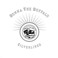 Donna The Buffalo – Silverlined