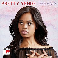 Pretty Yende – Dreams