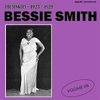 Bessie Smith – The Singles - 1923/1928, Vol. 8 (Digitally Remastered)