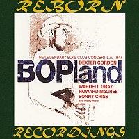 Dexter Gordon – Bopland - The Legendary Elks Club Concert L.A. 1947 (HD Remastered)