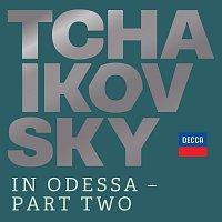 Různí interpreti – Tchaikovsky in Odessa - Part Two
