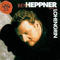Ben Heppner – Lohengrin