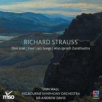 Melbourne Symphony Orchestra, Sir Andrew Davis, Erin Wall – Richard Strauss: Don Juan – Four Last Songs – Also sprach Zarathustra
