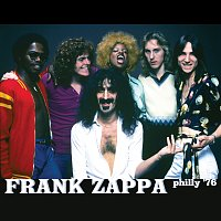 Frank Zappa – Philly '76 [Live At Spectrum Theater, Philadelphia,PA/1976]