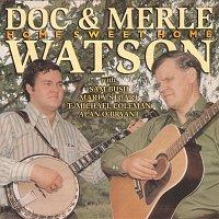 Doc Watson, Merle Watson – Home Sweet Home