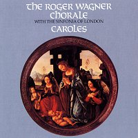 Roger Wagner Chorale – Caroles