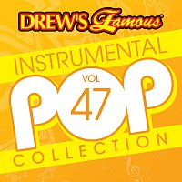 The Hit Crew – Drew's Famous Instrumental Pop Collection [Vol. 47]