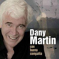 Dany Martin – Con Buena Companía