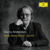 Benny Andersson – Money, Money, Money / Jag Hor