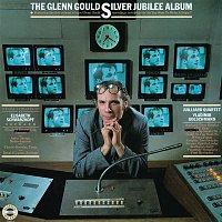 Glenn Gould – The Glenn Gould Silver Jubilee Album - Gould Remastered