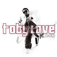 Toby Love – Toby Love Reloaded