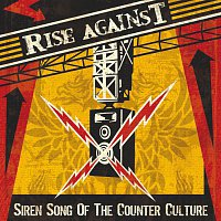 Rise Against – Siren Song Of The Counter-Culture
