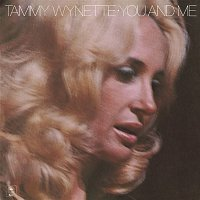 Tammy Wynette – You And Me