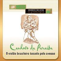 Canhoto Da Paraiba – O Violao Brasileiro Tocado Pelo Avesso