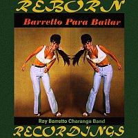 Ray Barretto – Barretto Para Bailar (HD Remastered)