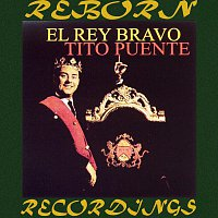 Tito Puente – El Rey Bravo (HD Remastered)