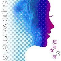 Various Artists.. – Superwoman 3