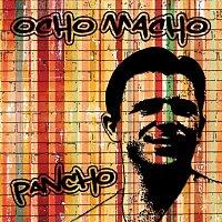 Ocho Macho – Ocho Macho - Pancho (Hungarian edit)