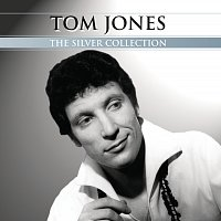 Tom Jones – Silver Collection