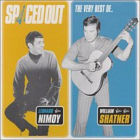 Přední strana obalu CD Spaced Out - The Best of Leonard Nimoy & William Shatner
