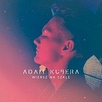 Adam Kubera – Wiersz Na Szkle