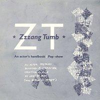 Zzzang Tumb – An Actor's Handbook
