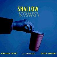 Marlon Craft, Dizzy Wright – Shallow
