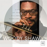 Woody Shaw – Stepping Stones: Live At The Village Vanguard