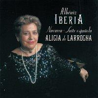 Alicia de Larrocha – Albéniz: Ibéria; Navarra; Suite Espanola