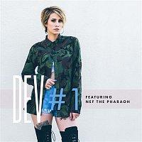 DEV, Nef The Pharoah – #1