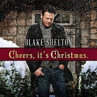 Blake Shelton – Cheers, it's Christmas. (Deluxe Version)