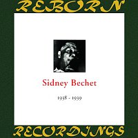 Sidney Bechet – In Chronology - 1938-1939 (HD Remastered)