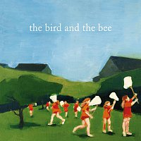 The Bird And The Bee – the bird and the bee