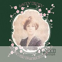 Sandy Denny – Like An Old Fashioned Waltz [Deluxe Edition]