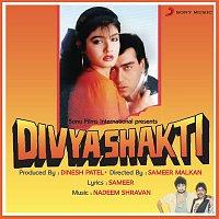 Kumar Sanu, Alka Yagnik – Divya Shakti (Original Motion Picture Soundtrack)