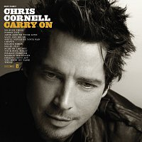 Chris Cornell – Carry On