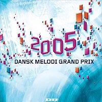 Různí interpreti – Dansk Melodi Grand Prix 2005