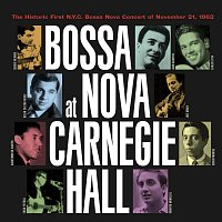 Různí interpreti – Bossa Nova at Carnegie Hall