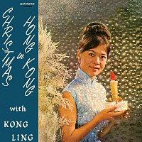 Kong Ling – Christmas In Hong Kong With Kong Ling
