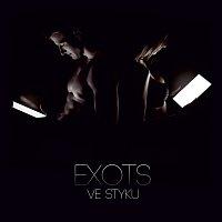 Exots – Ve styku