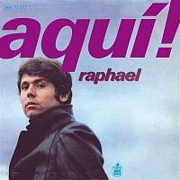 Raphael – Aqui