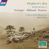 London Wind Orchestra, Denis Wick – Grainger: A Lincolnshire Posy / Milhaud: Suite francaise / Poulenc: Suite francaise